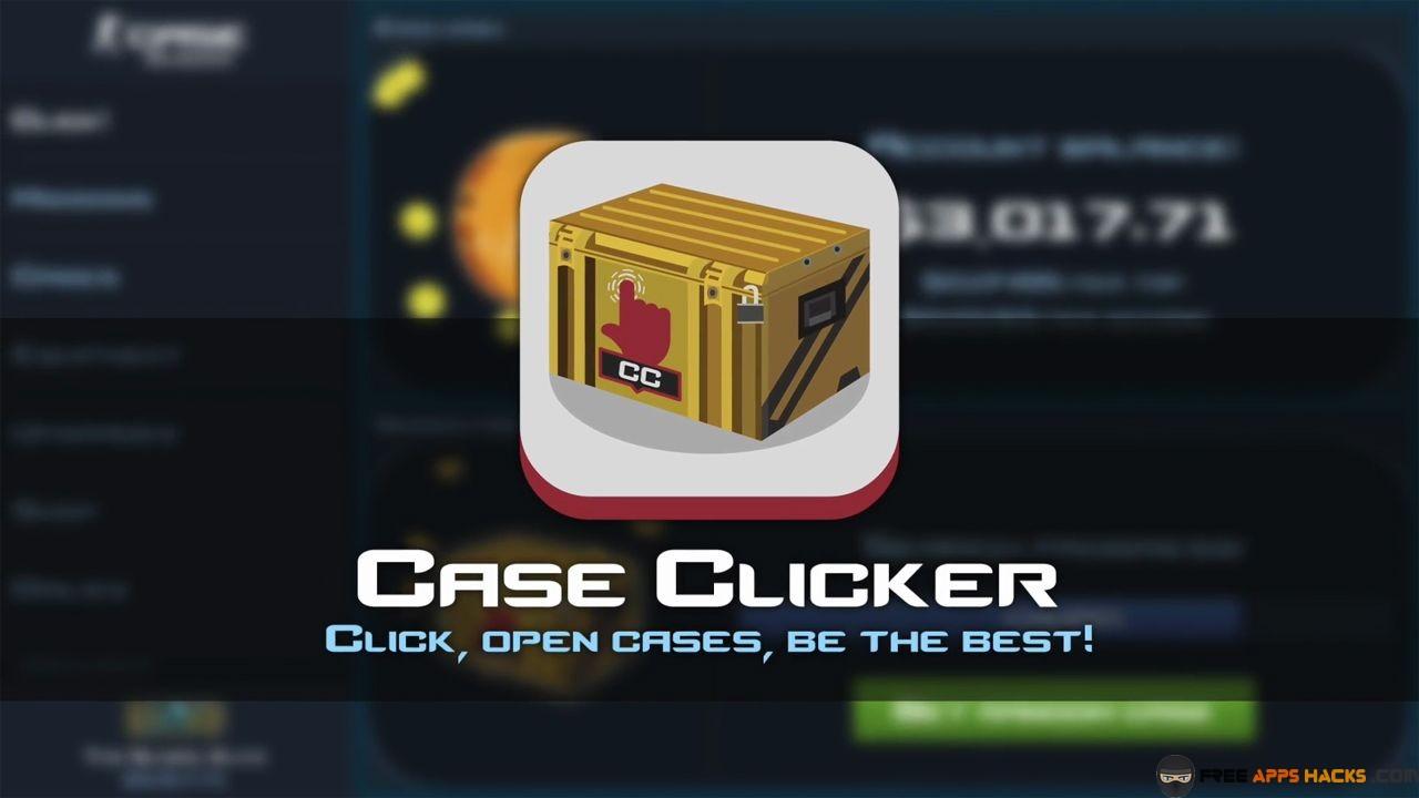 Case Clicker 2 Free Money Cases Keys Modded APK Android App - Free